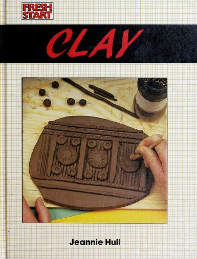 Clay by Jeannie Hull