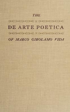 Cover of: The De arte poetica of Marco Girolamo Vida | Vida, Marco Girolamo